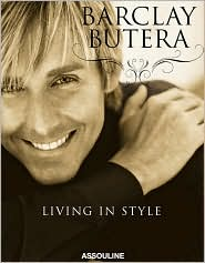 Barclay Butera: Living in Style by Barclay Butera: Book Cover